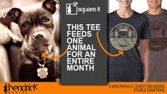 Buy a shirt.. feed one animal for an entire month.  http://www.hendrickboards.com/shop/square-it-collection