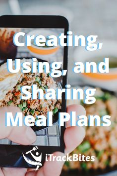We thought it would be helpful to write up a simple tutorial on how to share and comment on iTrackBites Meal Plans! Those two features are some of our favorites newest releases, so we want to make sure our users are informed and excited about this fun new capability. How To Plan, How To Make, Meal Planning, Things To Think About, Healthy Recipes, Meals, Thoughts, Writing, Fun