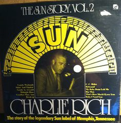 Charlie Rich The Sun Story Vol. 2 Sealed Vinyl Record Album