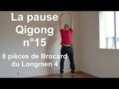 La pause Qigong n°15 - 8 pièces de brocard 4 - YouTube