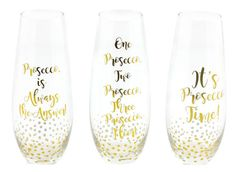 Very Limited Amount A mix of 3 fabulous stemless prosecco flutes with gold slogans How stunning are these These also come gift boxed Prosecco is
