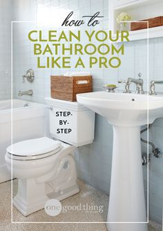 "Get the ""dirt"" on how the professionals keep bathrooms sparkling clean using…"