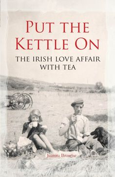 Juanita Browne will talk about the Irish Love Affair with tea during the Red Line Book Festival 2014 - The Collins Press: Irish Book Publisher Coffee And Books, My Books, Book Festival, Masala Chai, My Cup Of Tea, Summer School, Love Affair, Book Publishing, Book Review