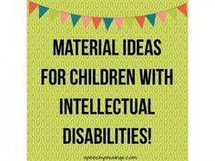 Three Fun Materials for Children with Intellectual Disabilities
