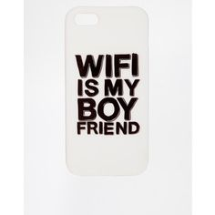 ASOS iPhone 5 Case with WIFI is My Boyfriend Slogan