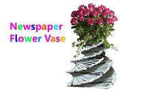 How to make a Flower Vase with Newspaper    Make with easy steps    DIY Newspaper Crafts