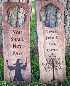 "Lord of the Rings Door Hanger Quotes  ""You Shall Not Pass"" and  ""Speak Friend and Enter"" by OohhhBurn on Etsy"