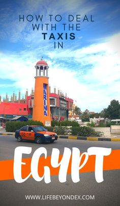 Taxis in Egypt. How to use the taxis in Hurghada and all Egypt. Taxi prices and fees in Hurghada. How to avoid problems when using taxi in Egypt & Hurghada. Egypt Information, Hurghada Egypt, Egypt Culture, Visit Egypt, Egypt Art, Egypt Travel, Luxor Egypt, Red Sea, Future City