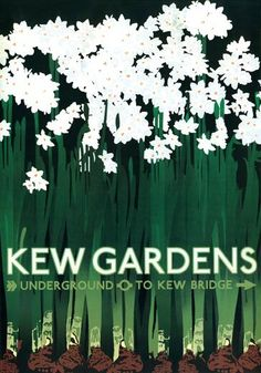 """Kew Gardens. London Transport Museum Simplistic but oh so beautiful. Fabulous poster for trips to Kew Gardens from a time when it cost a visitor 3d """"thruppence"""" to enter. Up until a couple of decades ago it cost a similar amount ... now? ... loadsa money:-("""