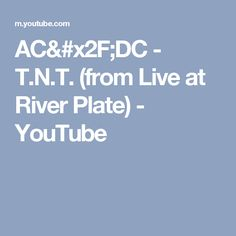 AC/DC - T.N.T. (from Live at River Plate) - YouTube