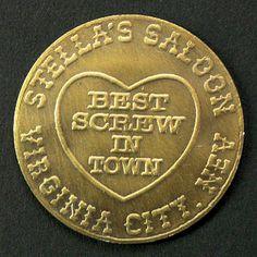 Brothel Token Best Screw in Town Whorehouse Stella/'s Sallon Virginia City Nev