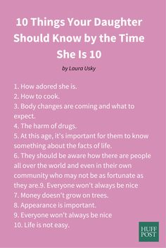 """""""Learning these 10 things is a good base with which to begin the tough preteen and teen years. Helping our children maneuver life is our jobs as parents, even if we haven't quite figured it all out ourselves yet."""""""