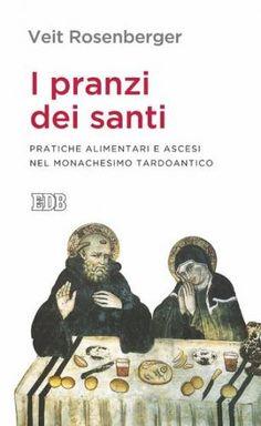 Prezzi e Sconti: I #pranzi dei santi  ad Euro 5.99 in #Veit rosenberger #Book adult