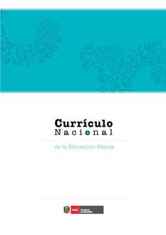 Teresa Clotilde Ojeda Sánchez: Currículo Nacional de la Educación Básica del Perú...