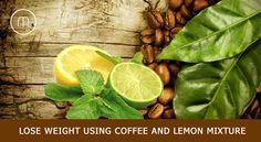 Best Coffee Lemon Recipes which are helpful in Weight Loss. https://goo.gl/zmcDvS #coffee #lemon #weightloss #coffeelemonrecipes