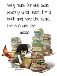 """'Why reach for the stars when you can reach for a book and have the stars, the sun, and the moon."""""""