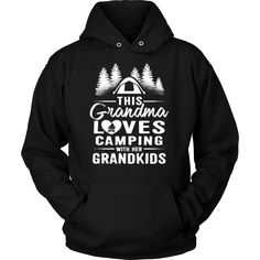 """This Grandma Loves Camping With Her Grandkids"" Shirts and Hoodies"