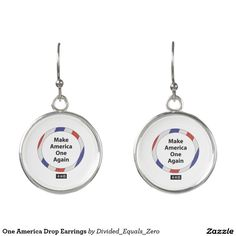 One America, Unity, Patriotic, Political, Red White and Blue, Anti Racism/Prejudice, Drop Earrings
