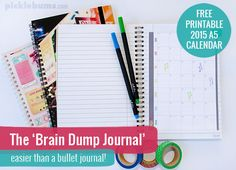 "Sounds easier than the 'bullet journal"".Get organised with a Brain Dump Journal - easier than a bullet journal! Plus a free printable 2015 Calendar to get you started."