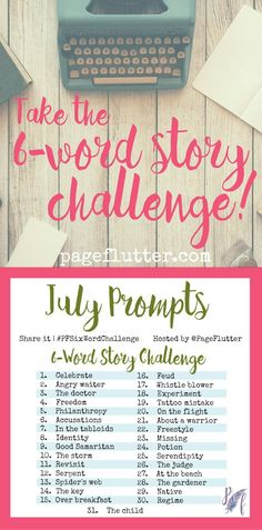 Take The 6 Word Story Challenge To Add Some Creativity Your