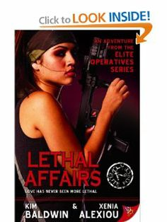 Lethal Affairs (Elite Operatives, Book 1) by Kim Baldwin. $12.19. Publication: June 24, 2008. Publisher: Bold Strokes Books; First Edition edition (June 24, 2008). Author: Kim Baldwin