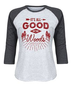 Look what I found on #zulily! Athletic Heather & Heather Black 'Good In The Woods' Raglan Tee #zulilyfinds