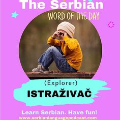 Learn Serbian Language in 10 Min a Day. Go From Beginner to Advanced with Lesson Videos, Grammar Tools, Study Guides, and More. Croatian Language, Serbo Croatian, Languages Online, Word Of The Day, My Passion, Online Courses, Have Fun, Learning, Words