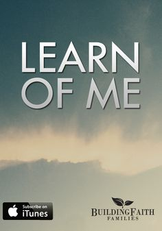In this episode we will seek to learn from Jesus.