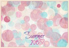Summer 2015, Summer Time