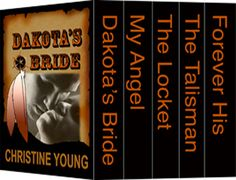 Title: Lakota-Pinkerton Series Boxed Set Author: Christine Young ISBN: 978-1-62420-231-5 Email: achristay@aol.com  Genre: Historical Romance Excerpt Heat Level: 1 Book Heat Level: 4 Buy at: Rogue Phoenix Press, Amazon,  Kindle Unlimited $0.00  BLURB  Dakota's Bride  When Emma St. John received her brother's letter imploring her to escape her stepfather's vengeful scheme and to trust Dakota Barringer with her life, she was willing to chance it.