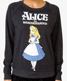 Alice In Wonderland™ Pullover | FOREVER21. I want all of the Disney shirts! @Rashell Pratter we have to go on a shopping trip soon!