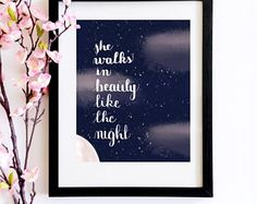 She Walks In Beauty Like The Night - Literary Print - Book Lover Gift - Lord Byron Poetry Calligraphy Quote - Bookworm Bookish Print Poster