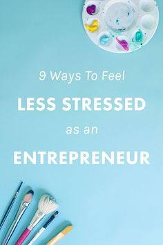9 Ways To Feel Less Stressed as an #Entrepreneur  http://thenectarcollective.com/feel-less-stressed-as-an-entrepreneur/?utm_content=buffer35eb8&utm_medium=social&utm_source=pinterest.com&utm_campaign=buffer #business #tip