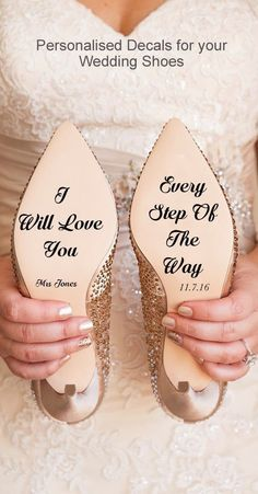 I will love you every step of the way, personalised wedding shoes, bridal shoes decals with name, date and quote. Handmade for you on Etsy. Sweet wedding ideas and inspiration. Etsy weddings. Summer Wedding #bridalshoes #shoes #weddingshoes #weddingblogger #bloggerfashion #bride #weddings #weddingday #bridalwear #weddinginspo #etsy #affiliatelink #etsyfinds #weddingplanner