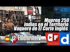 5 Mueren 250 indios en el Territorio Vaquero de El Corte Inglés