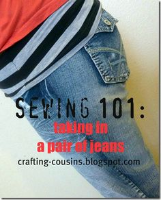 Have some jeans that don't fit quite right?  Here's a tutorial for taking them in yourself and saving some $$$!