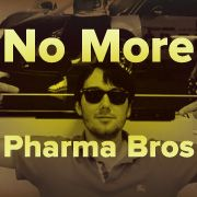 "Tell Congress: No more ""pharma bros."" Pass the Prescription Drug Affordability Act of 2015 