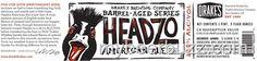 mybeerbuzz.com - Bringing Good Beers & Good People Together...: Drake's - Headzo American Ale (18% ABV)
