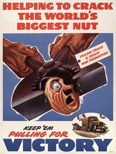 Helping to Crack the World's Biggest NUT ~ US WWII poster, 1942-1945