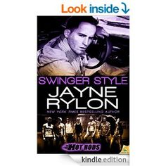 Swinger Style (Hot Rods) - Kindle edition by Jayne Rylon. Contemporary Romance Kindle eBooks @ Amazon.com.