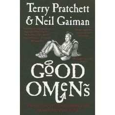 Good Omens: The Nice and Accurate Prophecies of Agnes Nutter, Witch. One of my all time favorites!