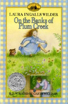 The Hardcover of the On the Banks of Plum Creek (Little House Series: Classic Stories by Laura Ingalls Wilder, Garth Williams I Love Books, Great Books, Books To Read, Wilder Book, Garth Williams, Laura Ingalls Wilder, Vintage Children's Books, Old Children's Books, Vintage Stuff