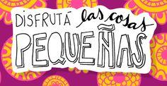Disfruta Las Cosas Pequeñas - Gloria Garcia Mata