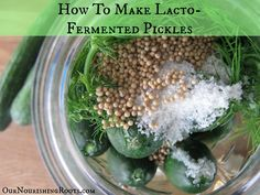 Homemade, probiotic rich, lacto-fermented pickles!  Two recipes!