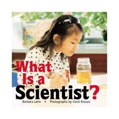 We are ALL Scientists! - Kindergarten Kindergarten