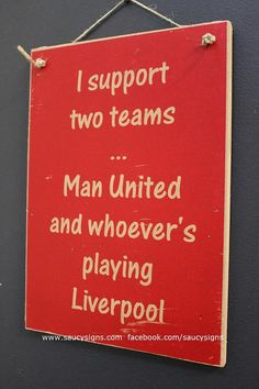 Manchester United Sign I support Man United and by SaucySigns
