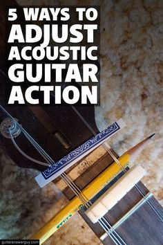 Written by luthier Max Dickinson of Portland Guitar, this guide will show you how to raise or lower your acoustic guitar's action (string height).
