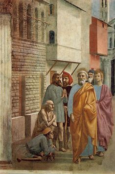 """""""Thus they even carried the sick out into the streets and laid them on cots and mats so that when Peter came by, at least his shadow might fall on one or another of them."""" Acts 5:15 // Saint Peter Healing the Sick with his Shadow // 1426-1427 // Masaccio // Frescoes from the life of St Peter // Cappella Brancacci, Santa Maria del Carmine, Florence"""