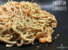 *gamboretti (pasta with shrimp and garlic) Fish Recipes, Pasta Recipes, Dinner Recipes, Cooking Recipes, Pasta Dishes, Food Dishes, Salty Foods, Creamy Pasta, Fat Burning Foods