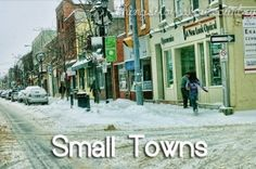 wouldnt trade my small town for nothin!! wish we would get snow like that but our tennessee weather is perfect